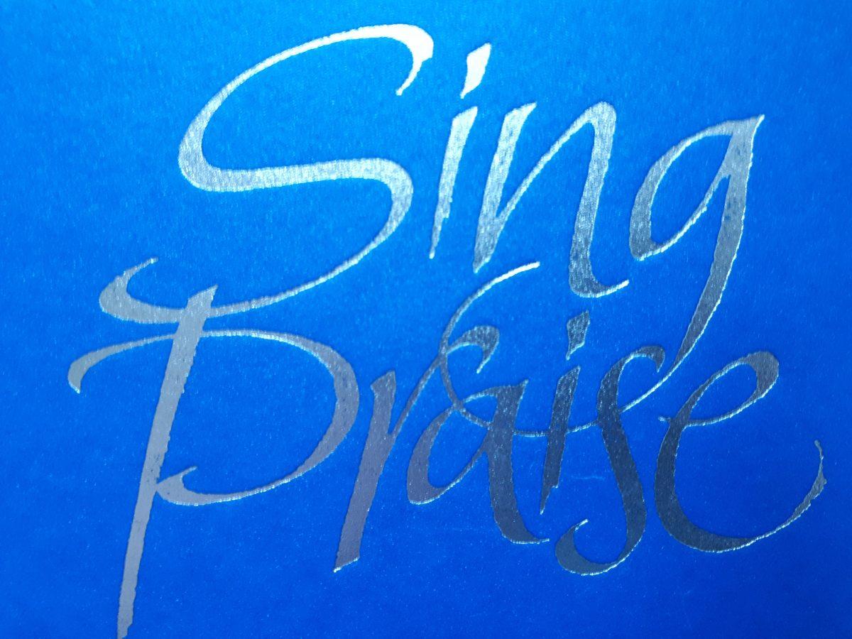 Sing Praise 2021 – introduction